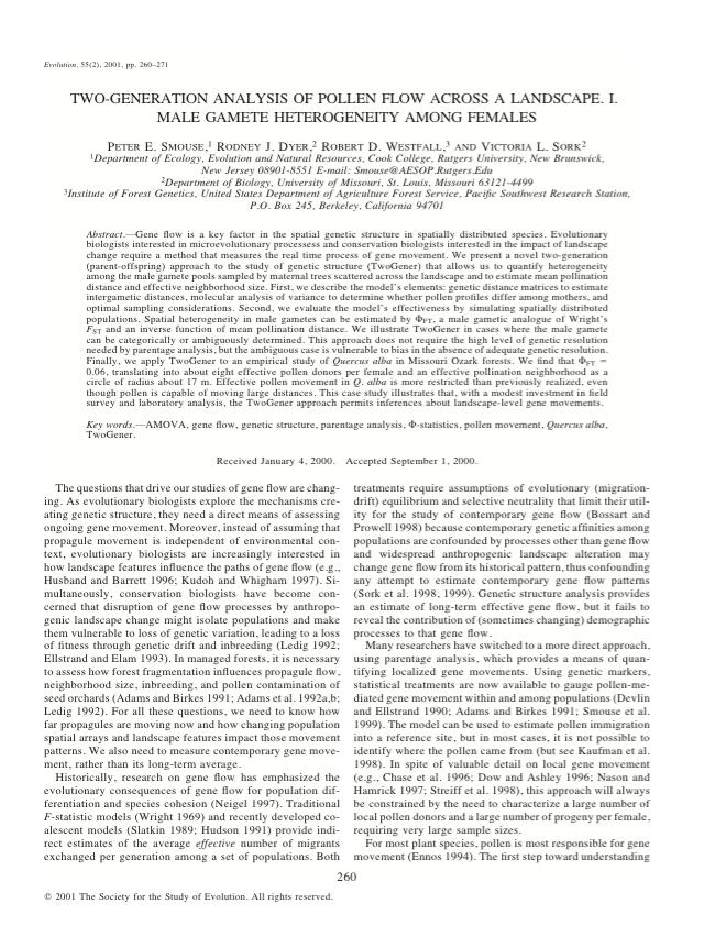 Smouse PE, Dyer RJ, Westfall RD, Sork VL. 2001. Two-generation analysis of pollen flow across a landscape I. Male gamete heterogeneity among females. Evolution, 55 260-271.